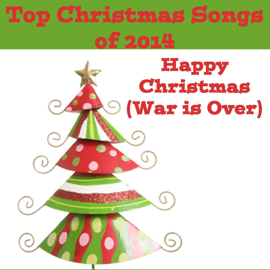 Top Christmas Songs Of 2014: Happy Christmas (War Is Over) by The O ...