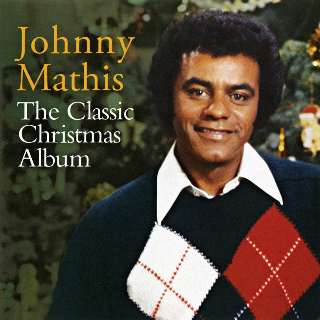 The Classic Christmas Album by Johnny Mathis (Holiday) - Pandora