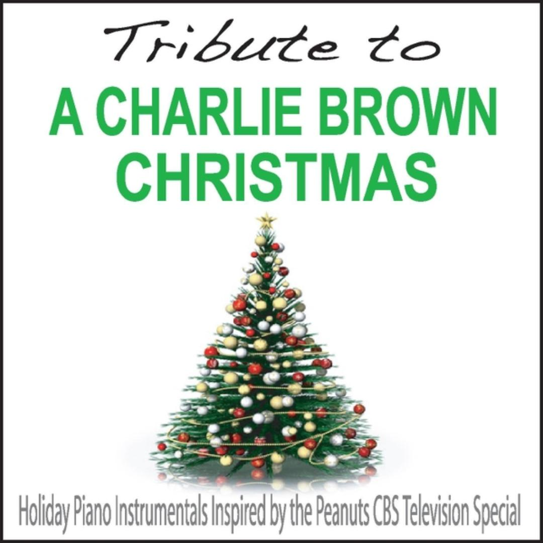 A Charlie Brown Christmas Soundtrack.Tribute To A Charlie Brown Christmas Holiday Piano