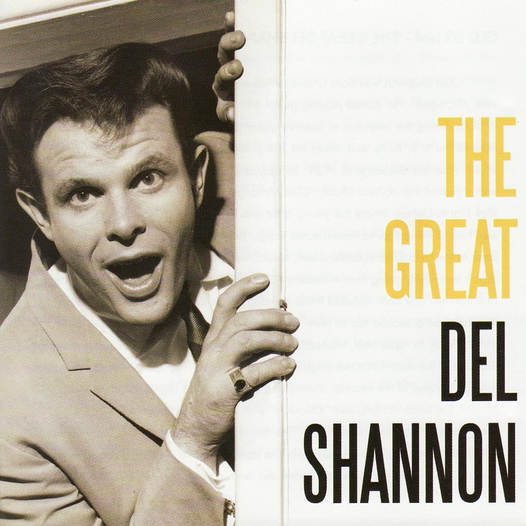 The Great Del Shannon by Del Shannon - Pandora