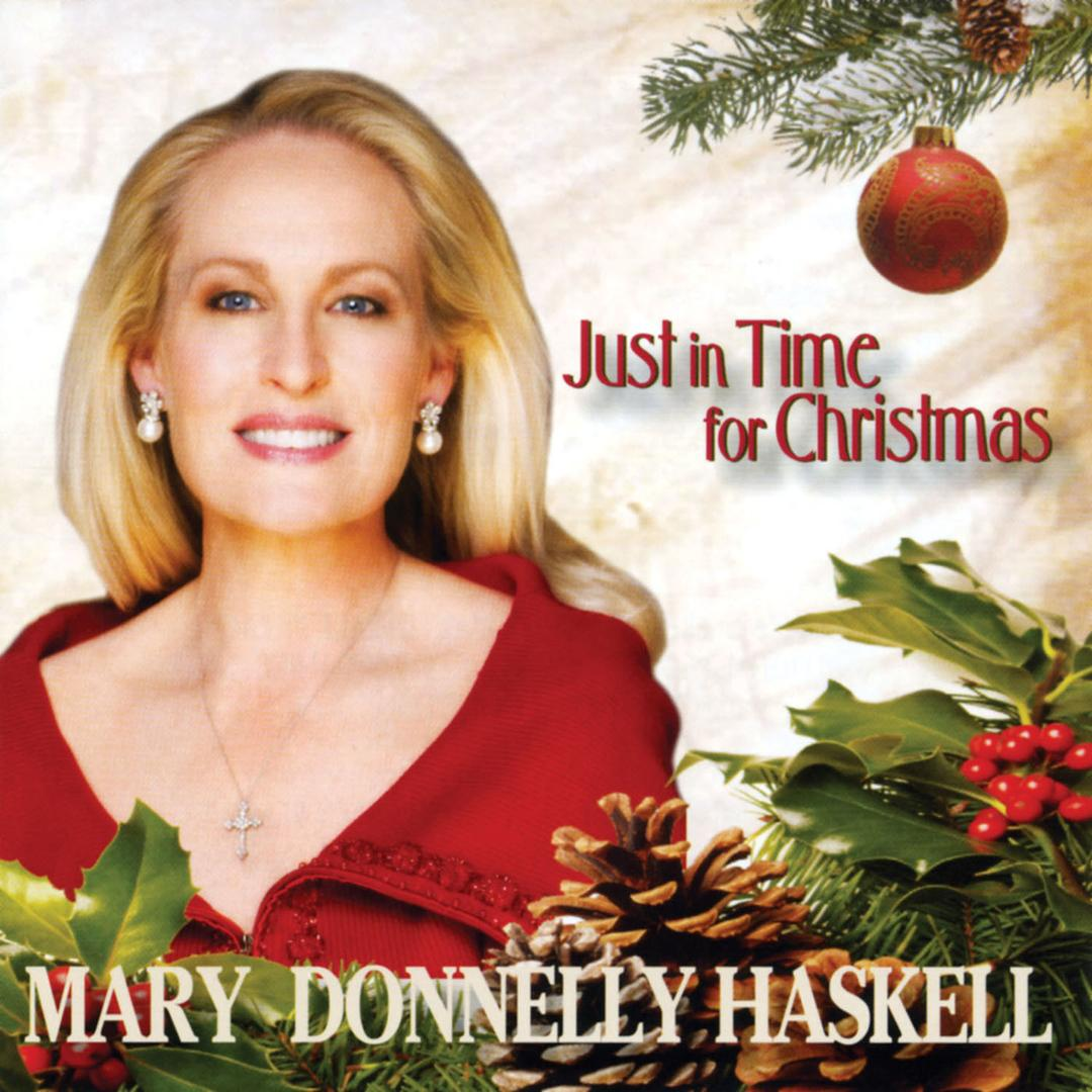 Just In Time For Christmas by Mary Donnelly Haskell (Holiday) - Pandora