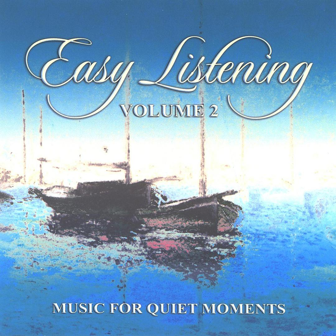 Easy Listening - Music For Quiet Moments Vol  2 by Easy Listening