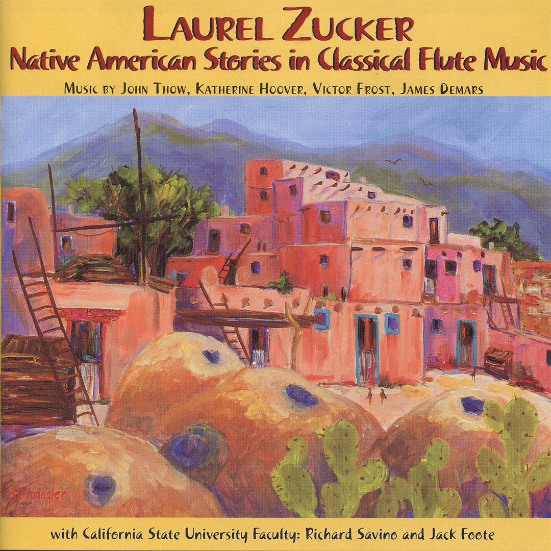Native American Stories In Classical Flute Music by Laurel
