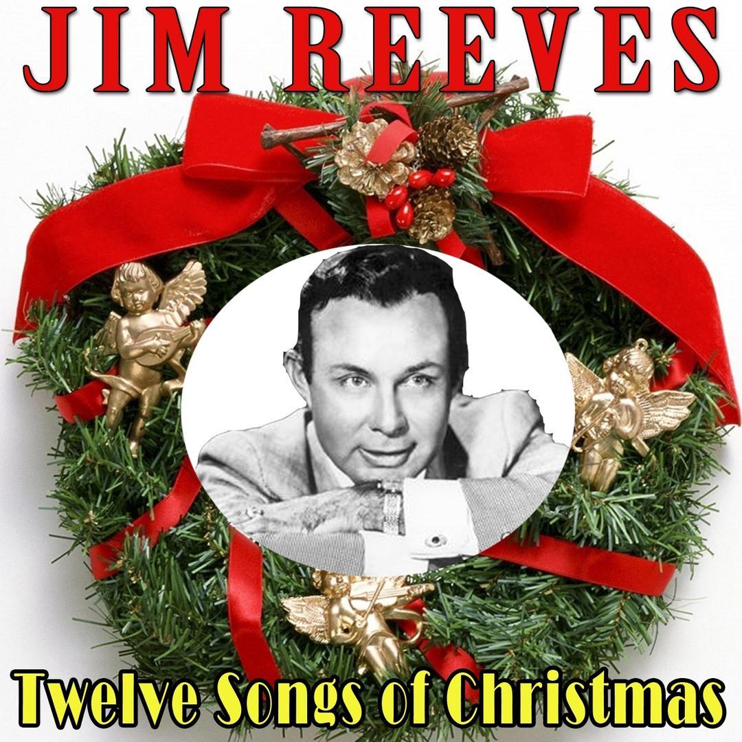 Twelve Songs of Christmas by Jim Reeves (Holiday) - Pandora