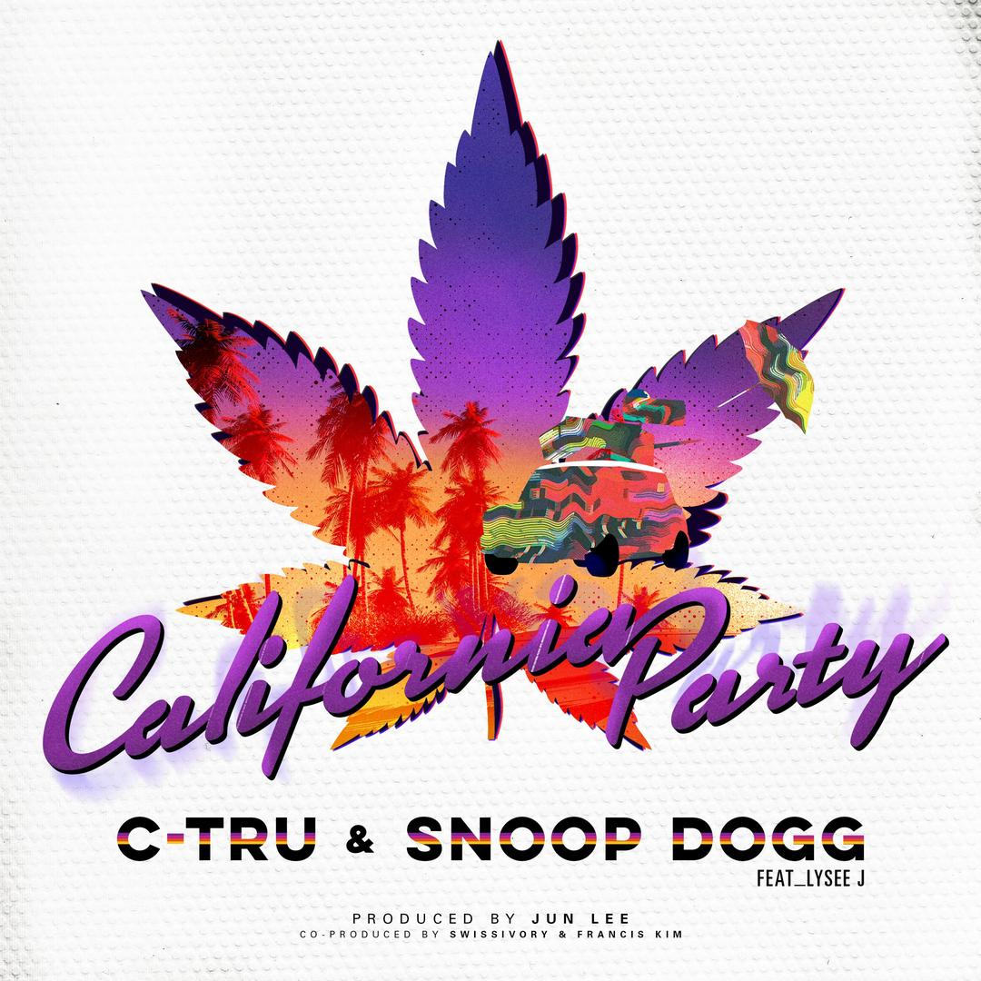 e575447ee California Party (feat. Snoop Dogg & Lysee J) (Single) (Explicit). Album by  C-tru1 song - 2018