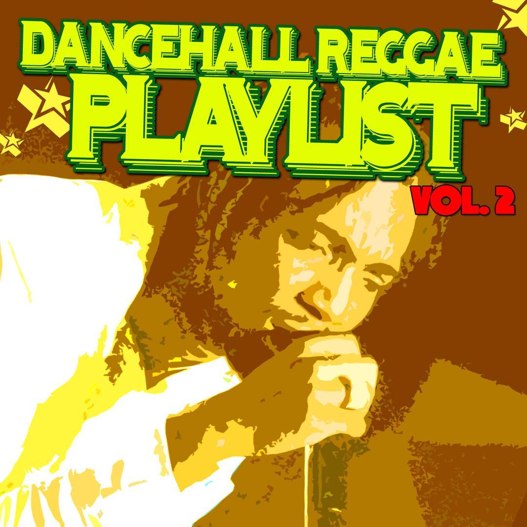 Dancehall Reggae Playlist Vol 2 by Various Artists - Pandora