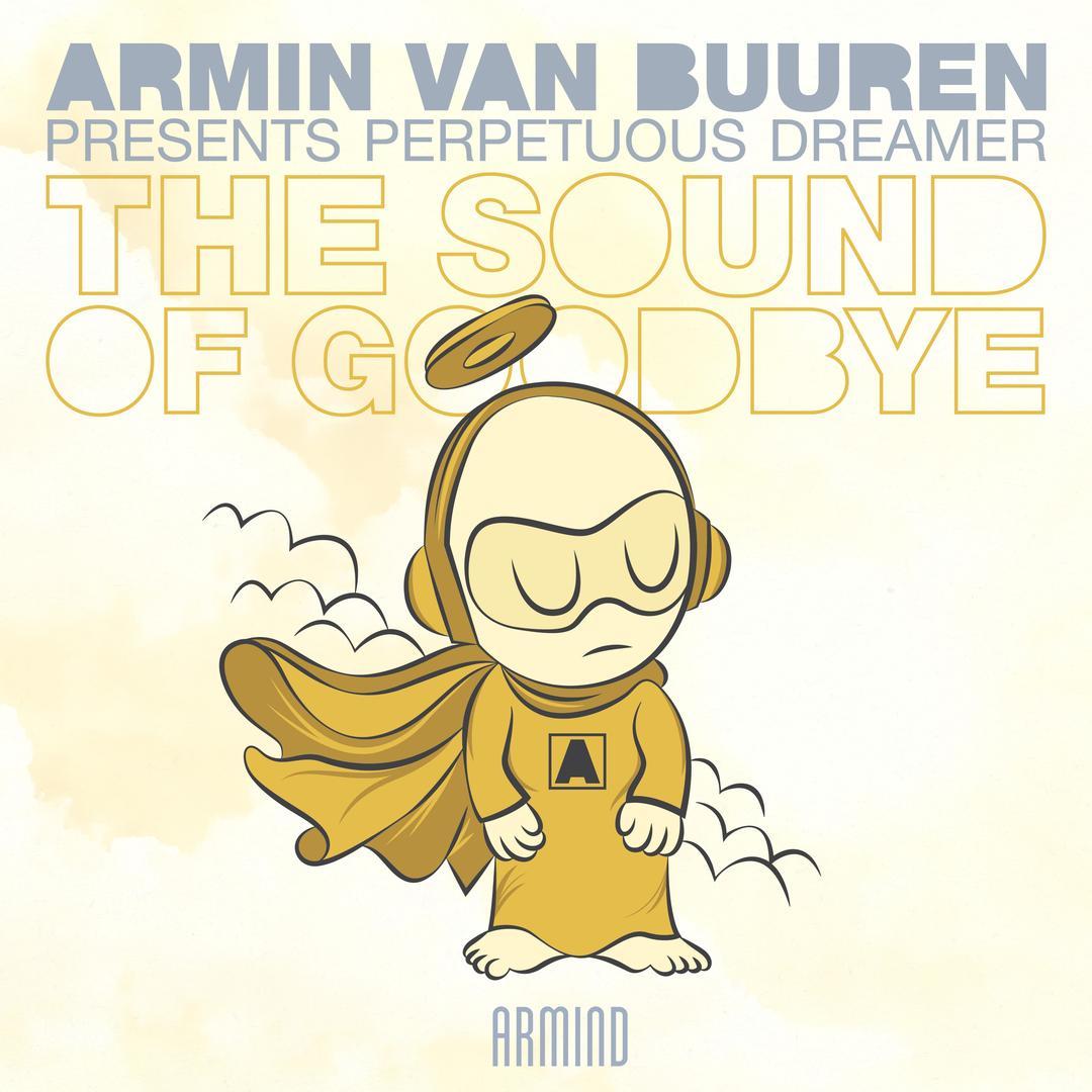 the sound of goodbye single by armin van buuren perpetuous