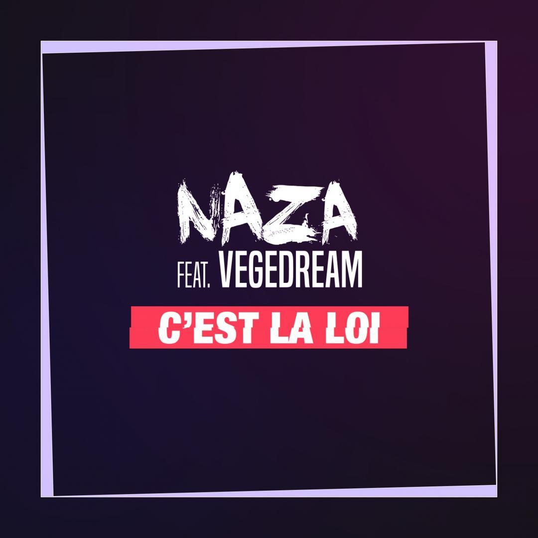 C Est La Loi Feat Vegedream By Naza Pandora
