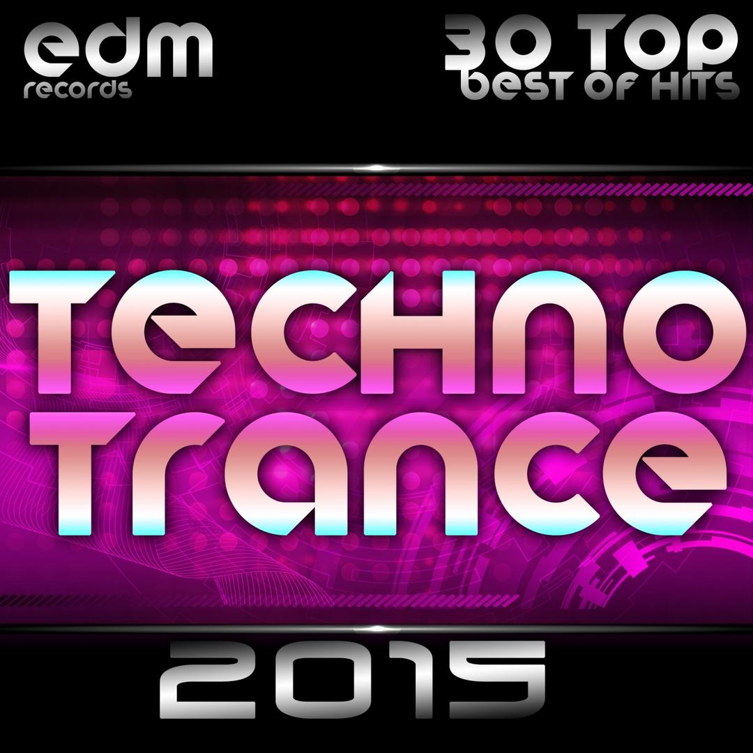 Techno Trance 2015 - 30 Top Hits Best Of Acid, House, Rave