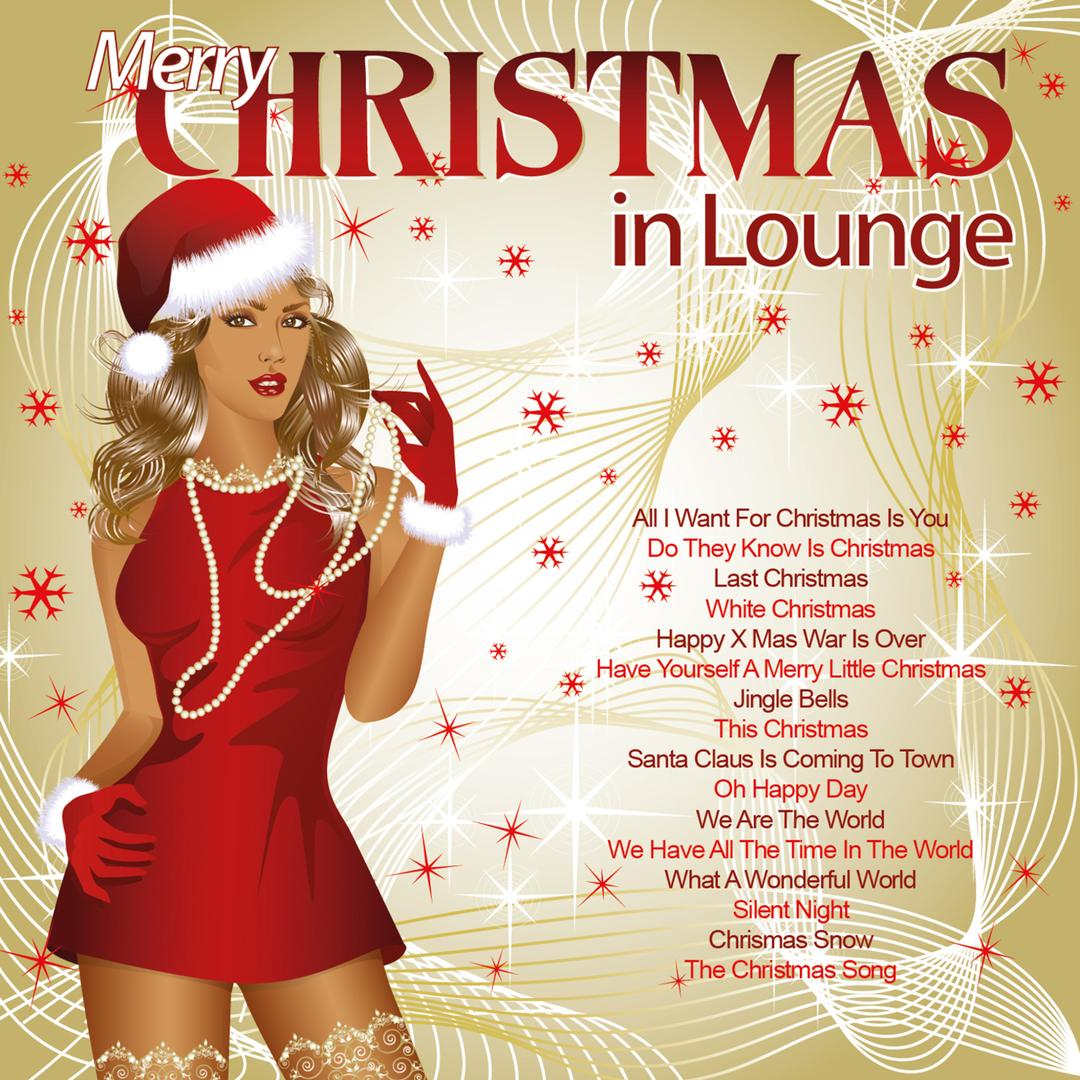 Merry Christmas in Lounge (Songs for Your Winter Holidays) by ...