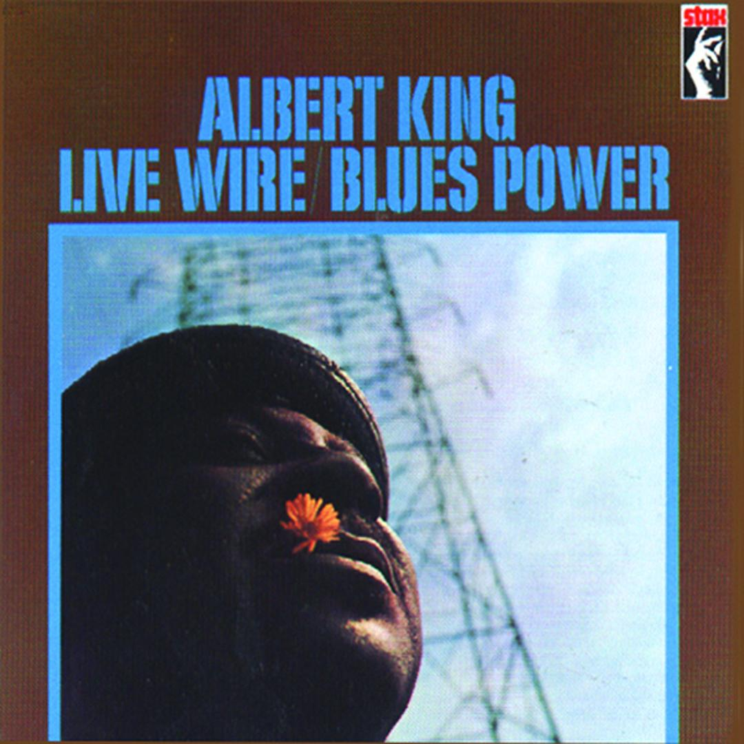 Live Wire / Blues Power by Albert King - Pandora