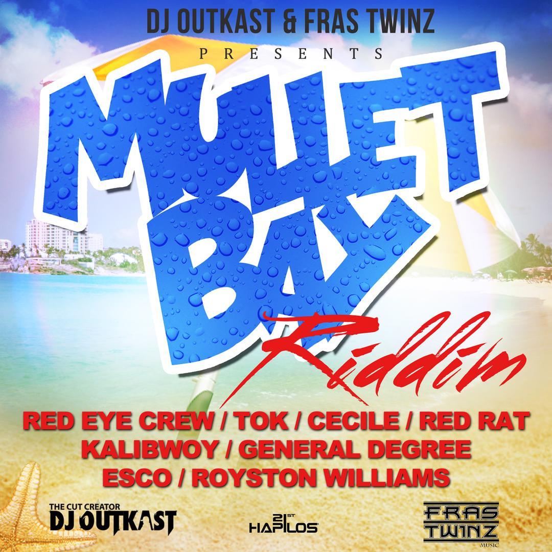 Mullet Bay Riddim (Instrumental) by fras twinz & DJ Outkast - Pandora