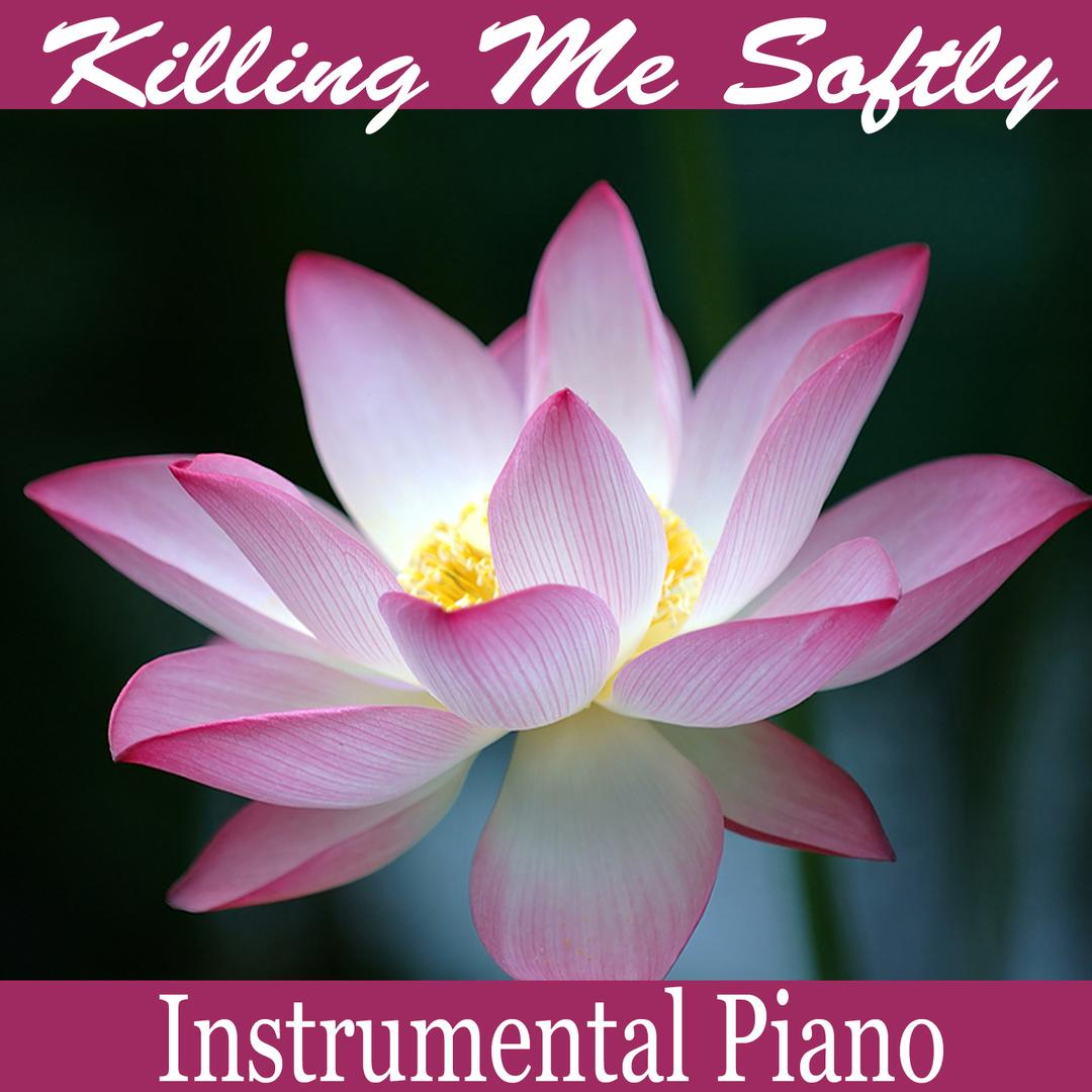 Killing Me Softly Instrumental Piano By The Oneill Brothers Group