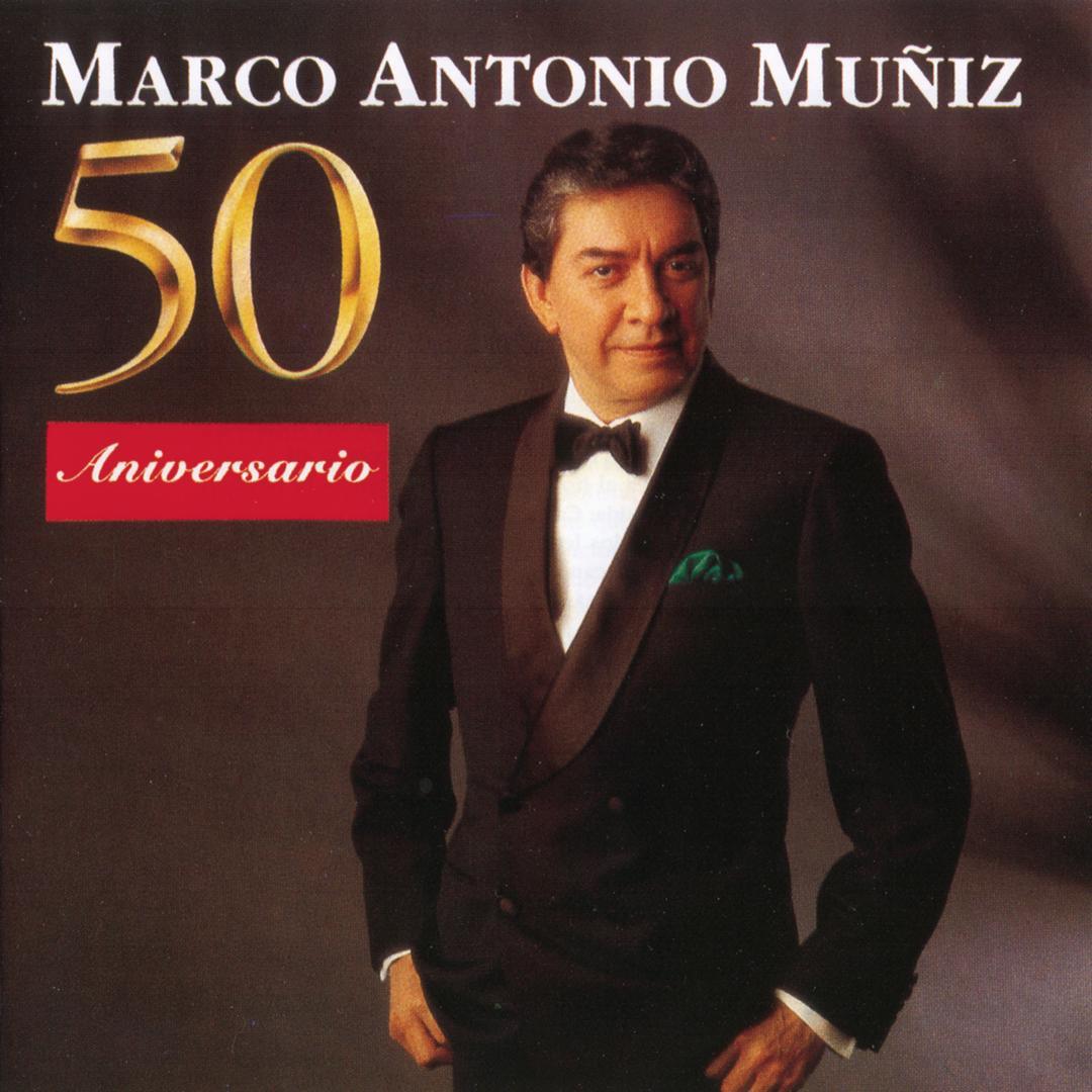 50 Aniversario Vol. 1 by Marco Antonio Muñíz - Pandora