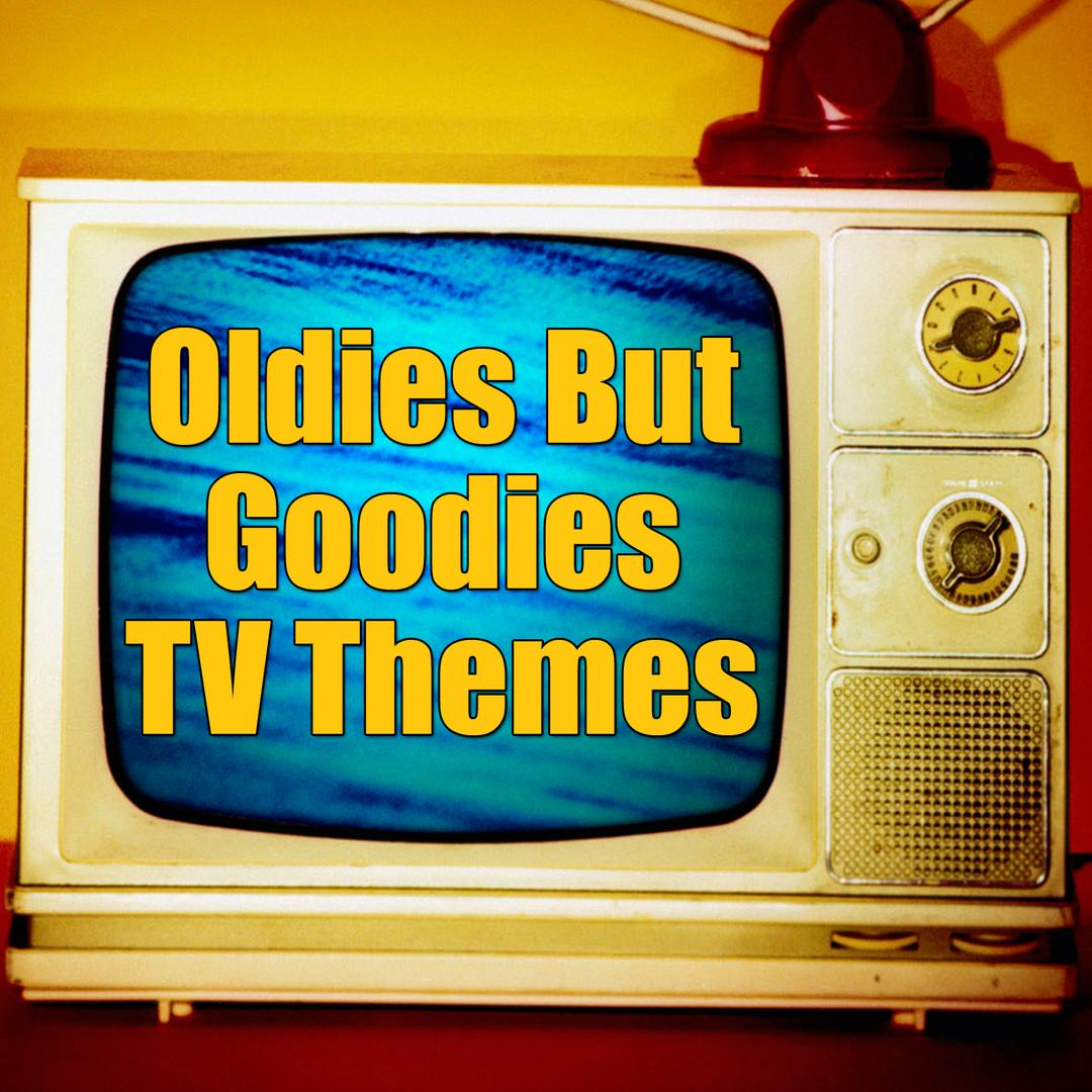 Oldies But Goodies TV Themes by The TV Theme Players - Pandora