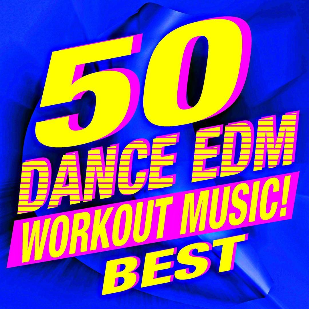 50 Dance EDM Workout Music! Best by Workout Music - Pandora