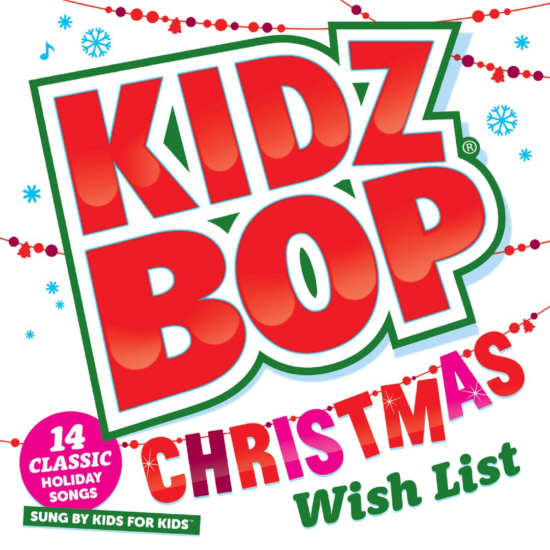 KIDZ BOP Christmas Wish List by KIDZ BOP Kids (Holiday) - Pandora