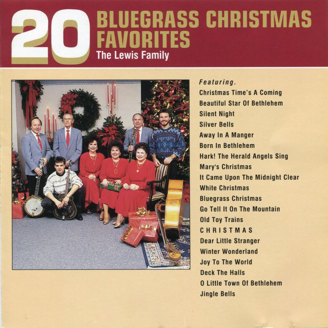 20 bluegrass christmas favorites album by the lewis family holiday20 songs 2008 - Bluegrass Christmas Songs