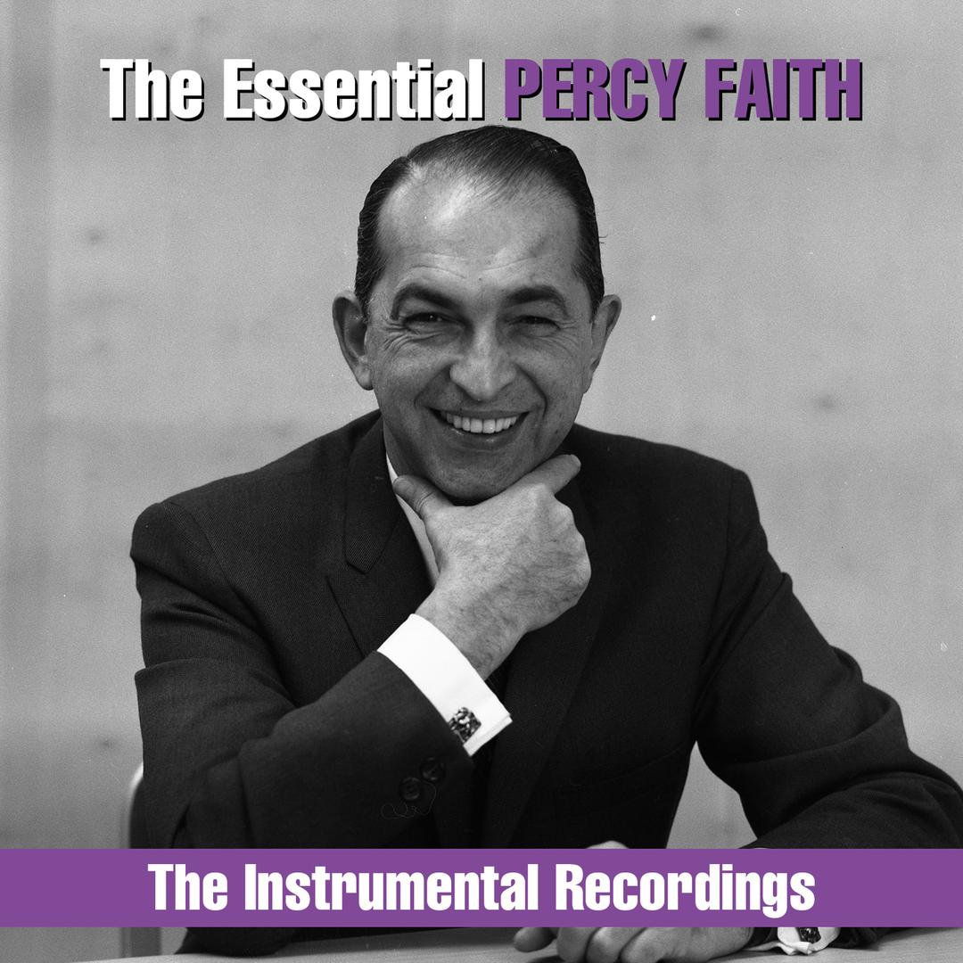 The Essential Percy Faith - The Instrumental Recordings by