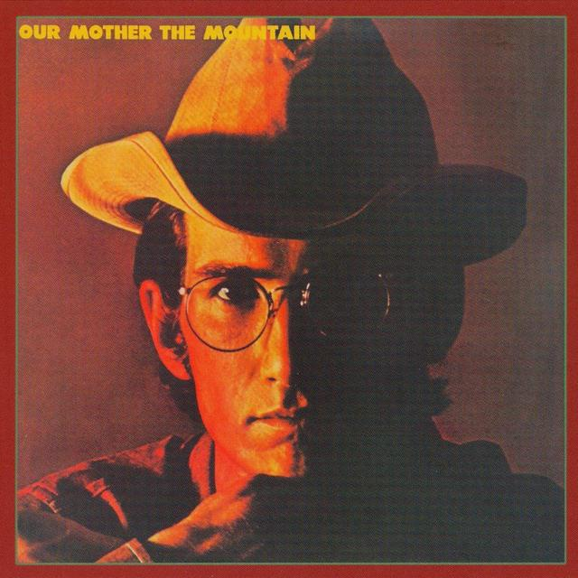 Our Mother The Mountain By Townes Van Zandt Pandora