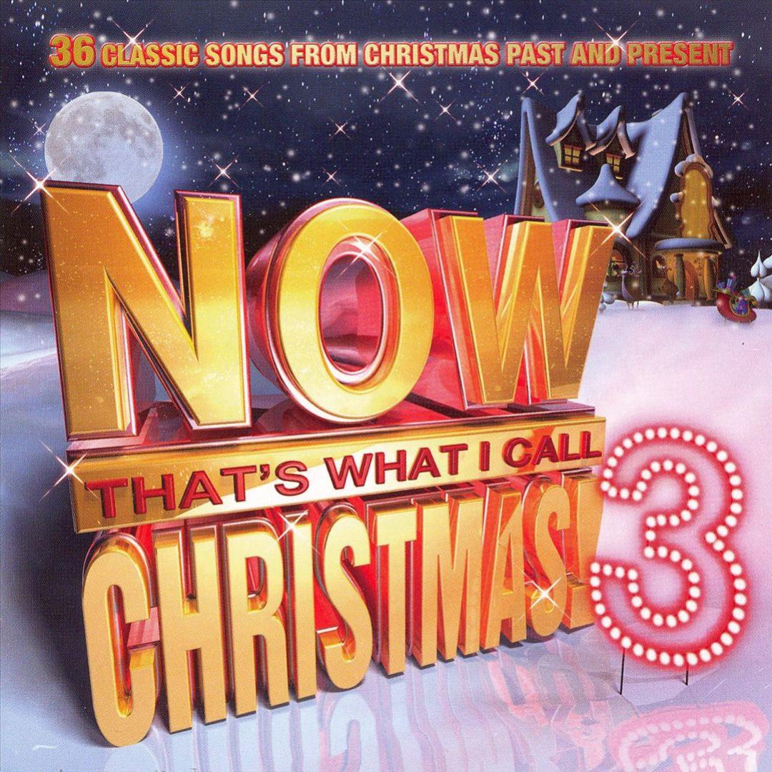 Now That\'s What I Call Christmas 3 by Various Artists - Pandora