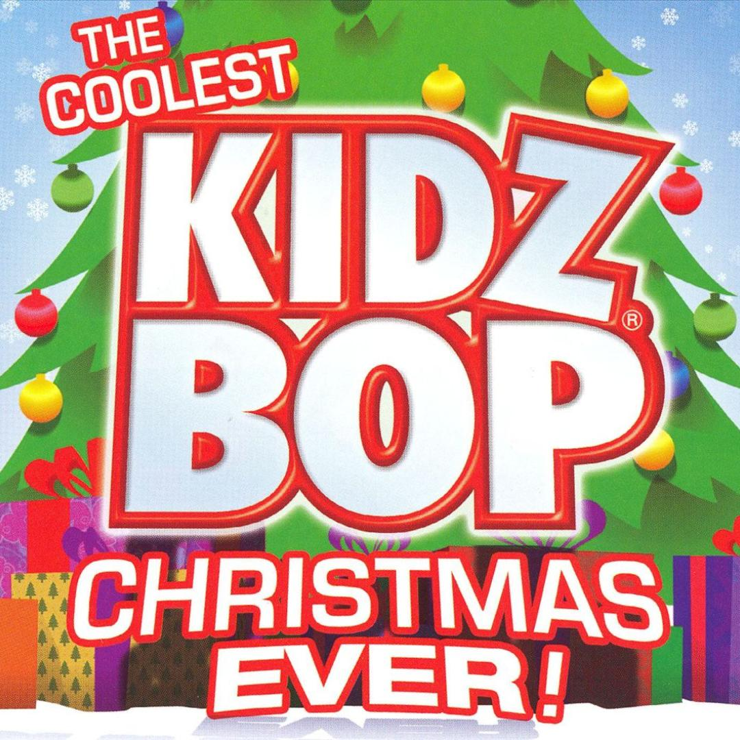 The Coolest Kidz Bop Christmas Ever by KIDZ BOP Kids (Holiday) - Pandora
